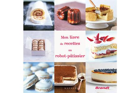 livre de recette robot pâtissier